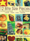 12 Bite Size Pieces